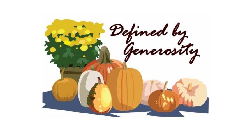 Defined by Generosity